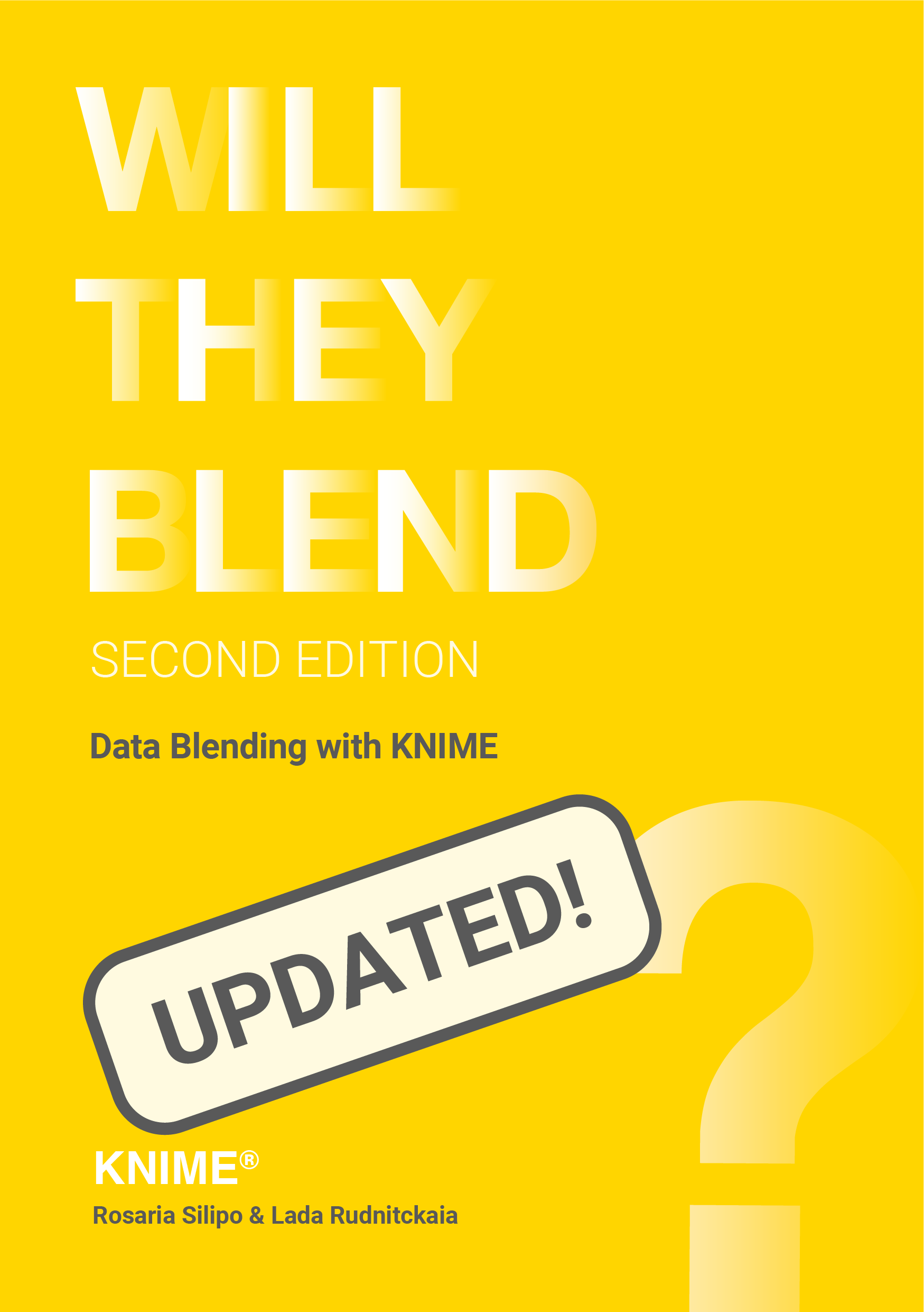 Will They Blend? Data Blending with KNIME - 2nd Edition