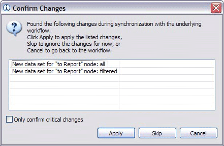 Dialog to confirm that the changes made to the workflow might be applied to the report
