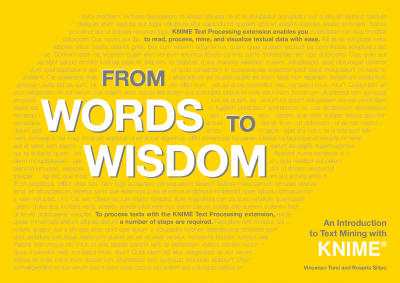 From Words to Wisdom - An Introduction to Text Mining with