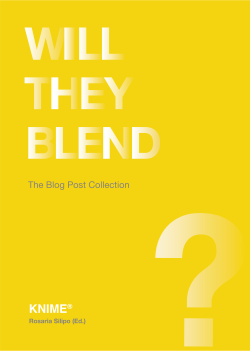 KNIME Press: Will They Blend? The Blog Post Collection